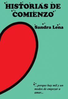 Sandra Lena published author and video editor Spanish novel Stories of beginning