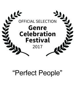 Nominee 2017 Genre Celebration Film Festival Best Short Film Perfect People