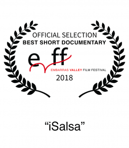 Nominee 2018 Embarras Valley Film Festival (Spain) Best Short Documentary iSalsa