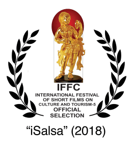 Nominee 2018 IFFC Best Short Film on Culture iSalsa. Sandra Lena Video Editor