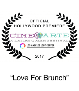 Premiere 2017 CineArte Hollywood Film Festival Love For Brunch