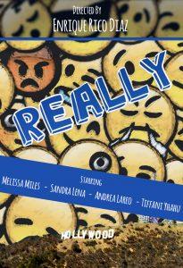 Web Show Really. Poster designer Sandra Lena. Winning award Director and Academy Producer Nominated 2018 Enrique Rico Diaz.