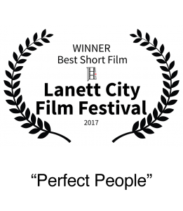 Winner 2017 Lanett City Film Festival Best Short Film Perferct People
