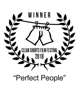 Winner 2018 Clean Shorts Audience Choice Award Perfect People