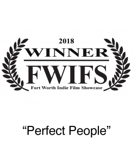 Winner 2018 FWIFS Directors Choice Award Perfect People