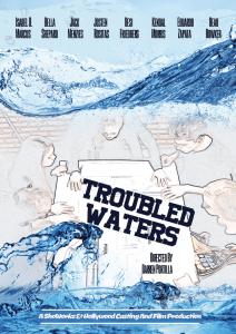 Film Troubled Waters. Poster designer Sandra Lena. Video editor Sandra Lena. Award nominated Director Darren Portilla