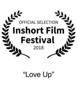 Nominee 2018 In short Film Festival Best Short Film Love Up