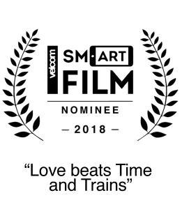 Nominee 2018 SmartFilm Festival Best Short Film Love beats Time and Trains. Editor Sandra Lena